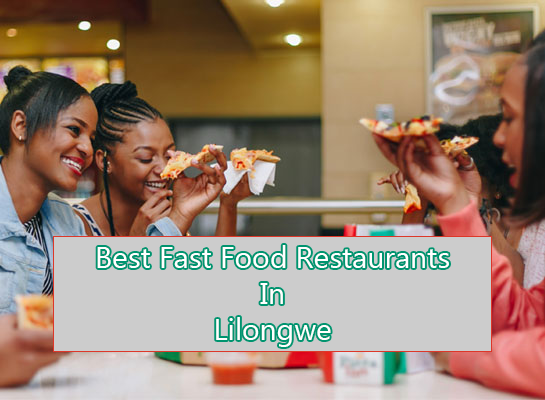 List of fast food in Lilongwe