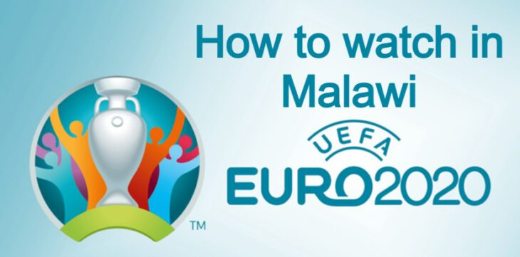 Euro 2020 Malawi Free